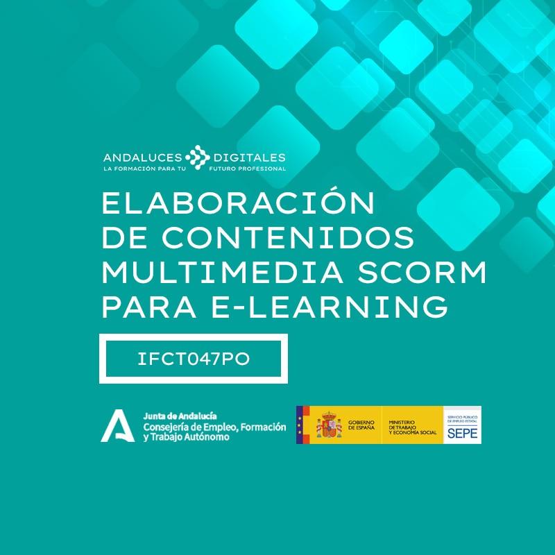 ELABORACIÓNDE CONTENIDOS MULTIMEDIASCORM PARA E-LEARNING