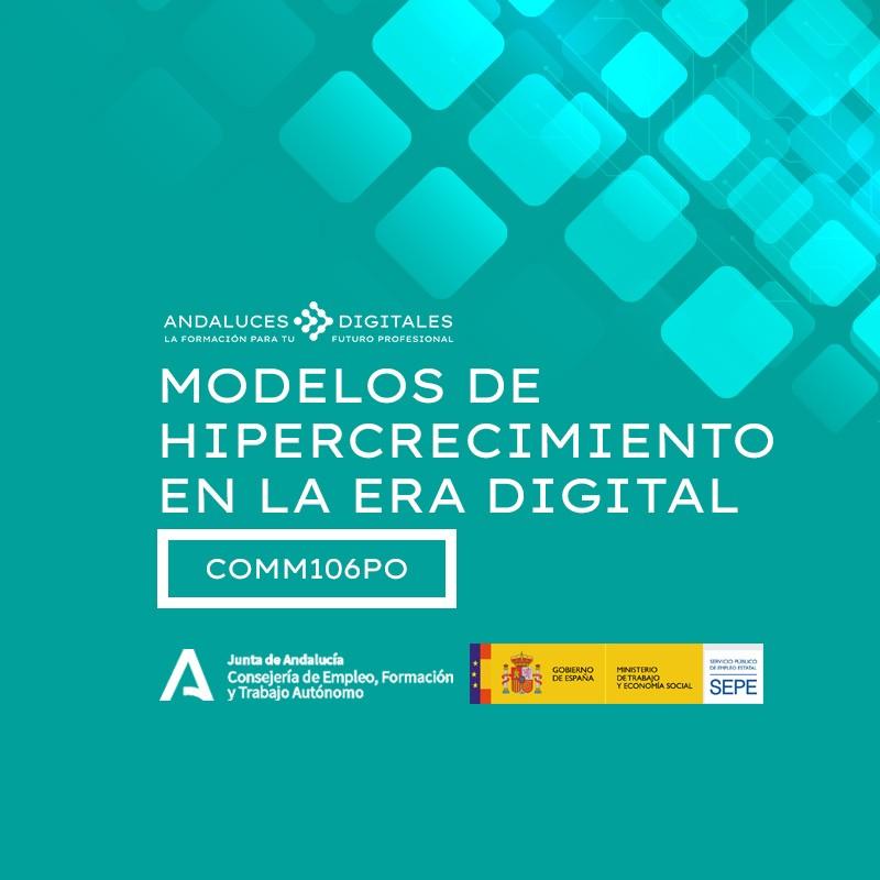 MODELOS DE HIPERCRECIMIENTO EN LA ERA DIGITAL