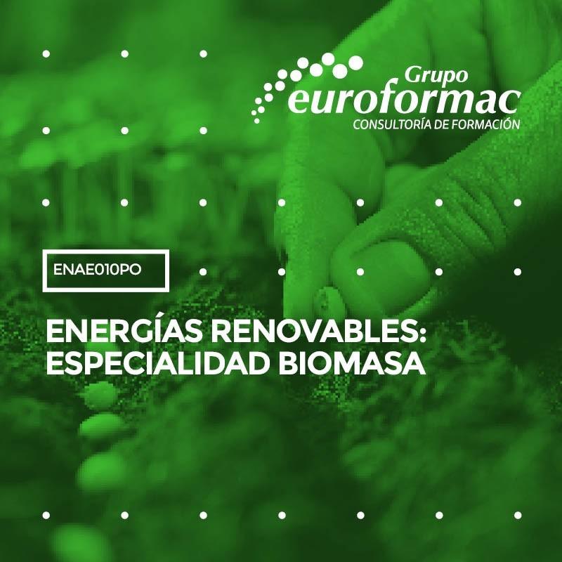 ENERGÍAS RENOVABLES : ESPECIALIDAD BIOMASA