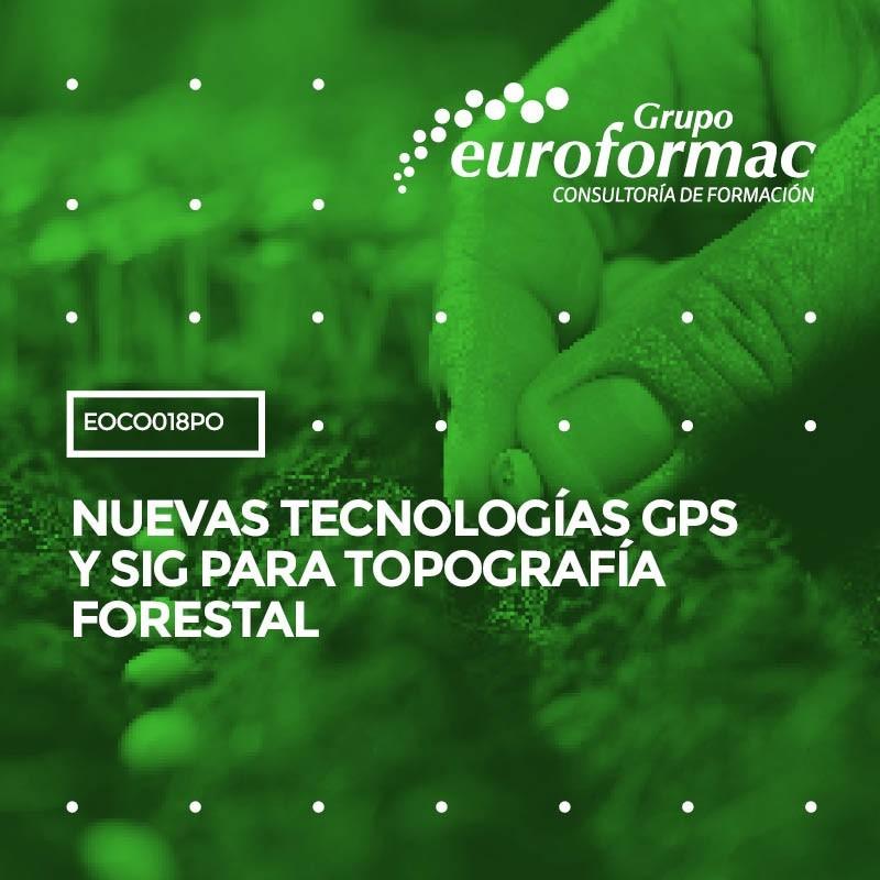 NUEVAS TECNOLOGÍAS GPS Y SIG PARA TOPOGRAFÍA FORESTAL