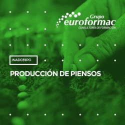 INAD039PO - PRODUCCIÓN DE PIENSOS--ONLINE  30 horas