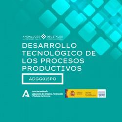 DESARROLLO TECNOLÓGICO DE LOS PROCESOS PRODUCTIVOS
