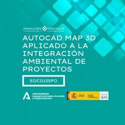 AUTOCAD MAP 3D APLICADO A LA INTEGRACIÓN AMBIENTAL DE PROYECTOS