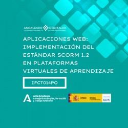 APLICACIONES WEB: IMPLEMENTACIÓN DEL ESTÁNDAR SCORM 1.2 EN PLATAFORMAS VIRTUALES DE APRENDIZAJE