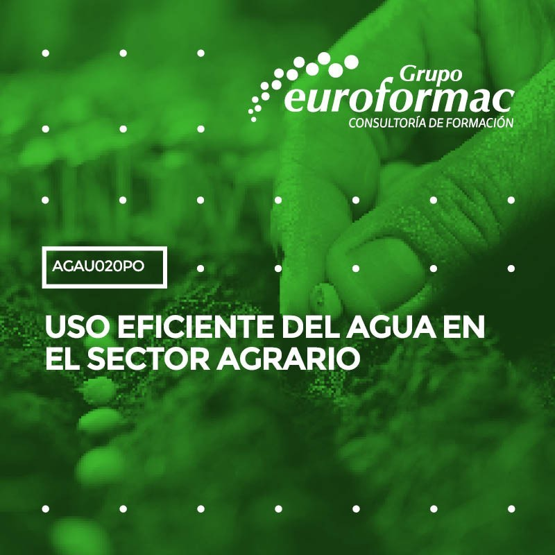 USO EFICIENTE DEL AGUA EN EL SECTOR AGRARIO