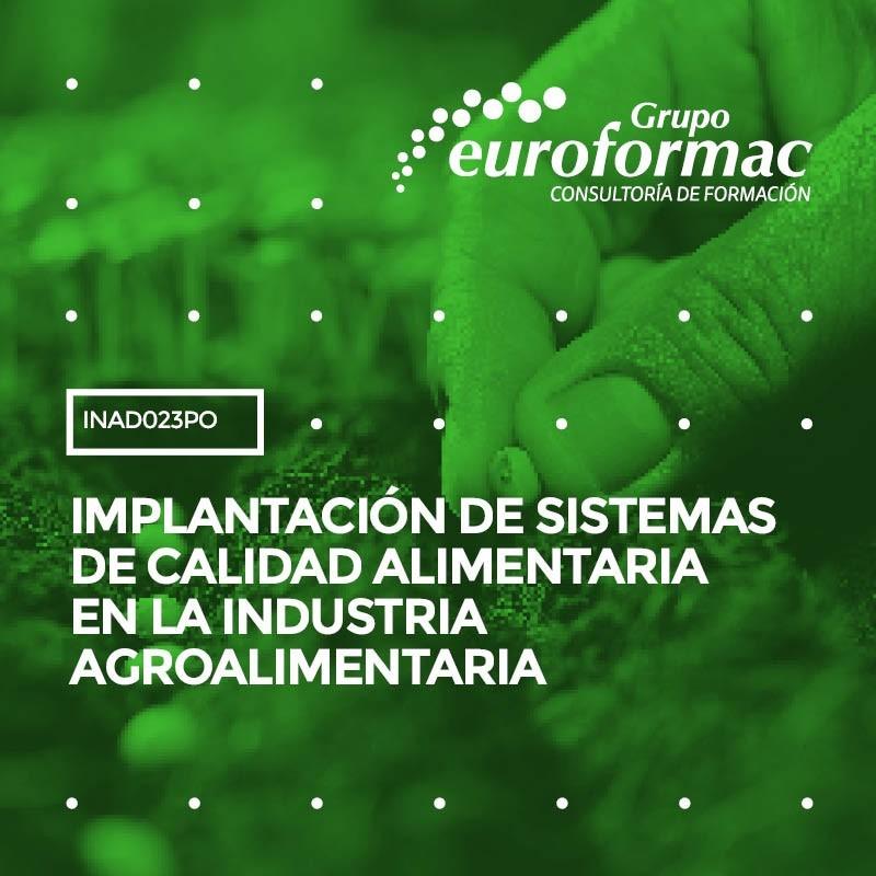 IMPLANTACIÓN DE SISTEMAS DE CALIDAD ALIMENTARIA EN LA INDUSTRIA AGROALIMENTARIA