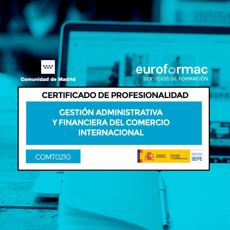 COMT0210 - GESTIÓN ADMINISTRATIVA Y FINANCIERA DEL COMERCIO INTERNACIONAL