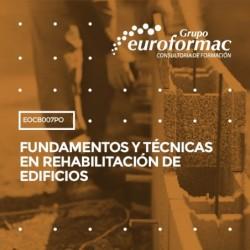 EOCB007PO - FUNDAMENTOS Y TÉCNICAS EN REHABILITACIÓN DE EDIFICIOS--ONLINE  270 horas
