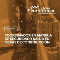 EOCO031PO - COORDINADOR EN MATERIA DE SEGURIDAD Y SALUD EN OBRAS DE CONSTRUCCIÓN--ONLINE  200 horas