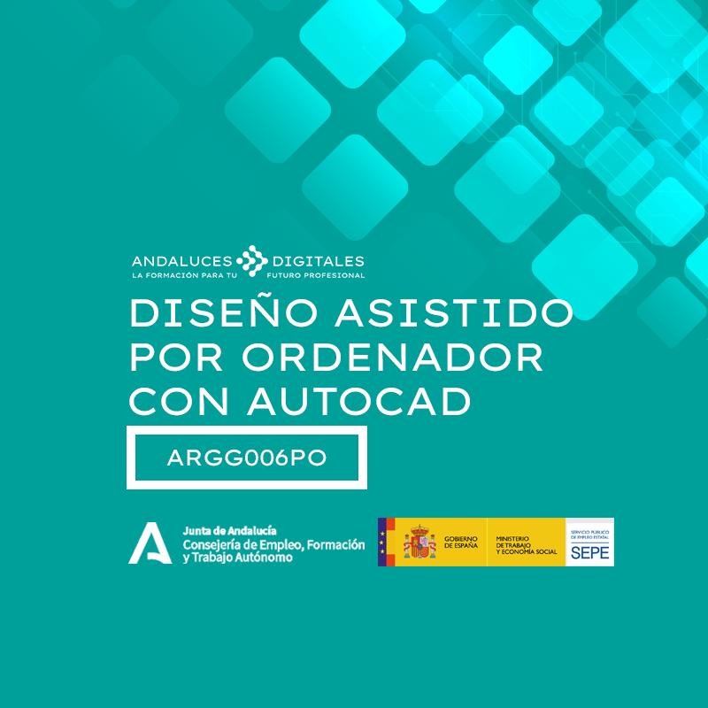 DISEÑO ASISTIDO POR ORDENADOR CON AUTOCAD