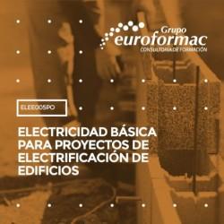 ELEE005PO - ELECTRICIDAD BÁSICA PARA PROYECTOS DE ELECTRIFICACIÓN DE EDIFICIOS--ONLINE  60 horas