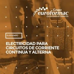 ELEE004PO - ELECTRICIDAD PARA CIRCUITOS DE CORRIENTE CONTINUA Y ALTERNA--ONLINE  60 horas
