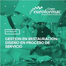 HOTR042PO - GESTION EN RESTAURACION: DISEÑO EN PROCESO DE SERVICIO--ONLINE  100 horas