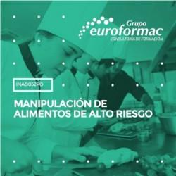 INAD052PO - MANIPULACIÓN DE ALIMENTOS DE ALTO RIESGO--ONLINE  25 horas