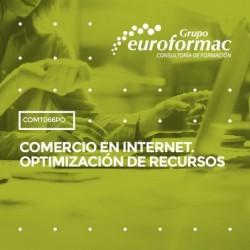 COMT066PO - COMERCIO EN INTERNET. OPTIMIZACIÓN DE RECURSOS--ONLINE  90 horas