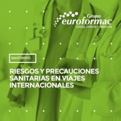 SANT085PO - RIESGOS Y PRECAUCIONES SANITARIAS EN VIAJES INTERNACIONALES--ONLINE  95 horas