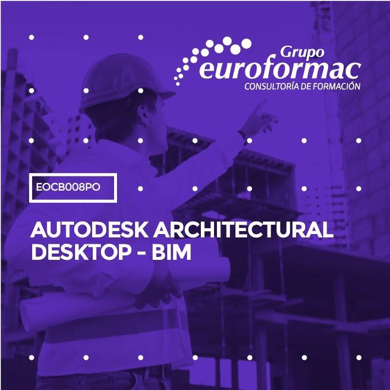 AUTODESK ARCHITECTURAL DESKTOP - BIM