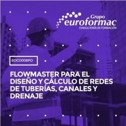EOCO006PO - FLOWMASTER PARA EL DISEÑO Y CÁLCULO DE REDES DE TUBERÍAS