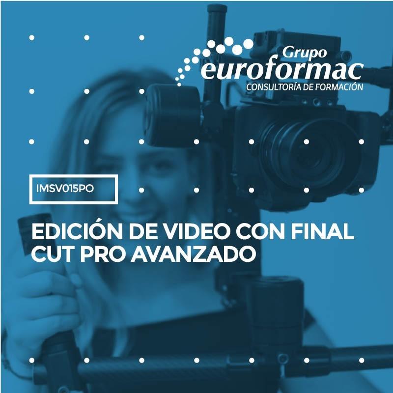 EDICIÓN DE VIDEO CON FINAL CUT PRO AVANZADO