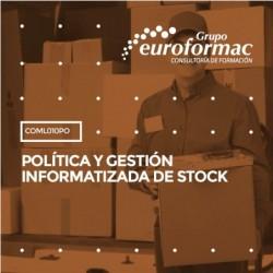 COML010PO - POLÍTICA Y GESTIÓN INFORMATIZADA DE STOCK--ONLINE  40 horas