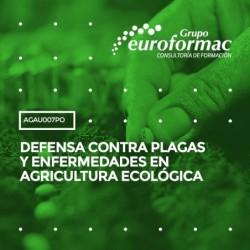 AGAU007PO - DEFENSA CONTRA PLAGAS Y ENFERMEDADES EN AGRICULTURA ECOLÓGICA--ONLINE  20 horas