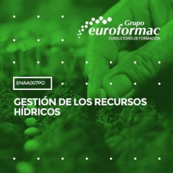 ENAA007PO - GESTIÓN DE LOS RECURSOS HÍDRICOS--ONLINE  60 horas