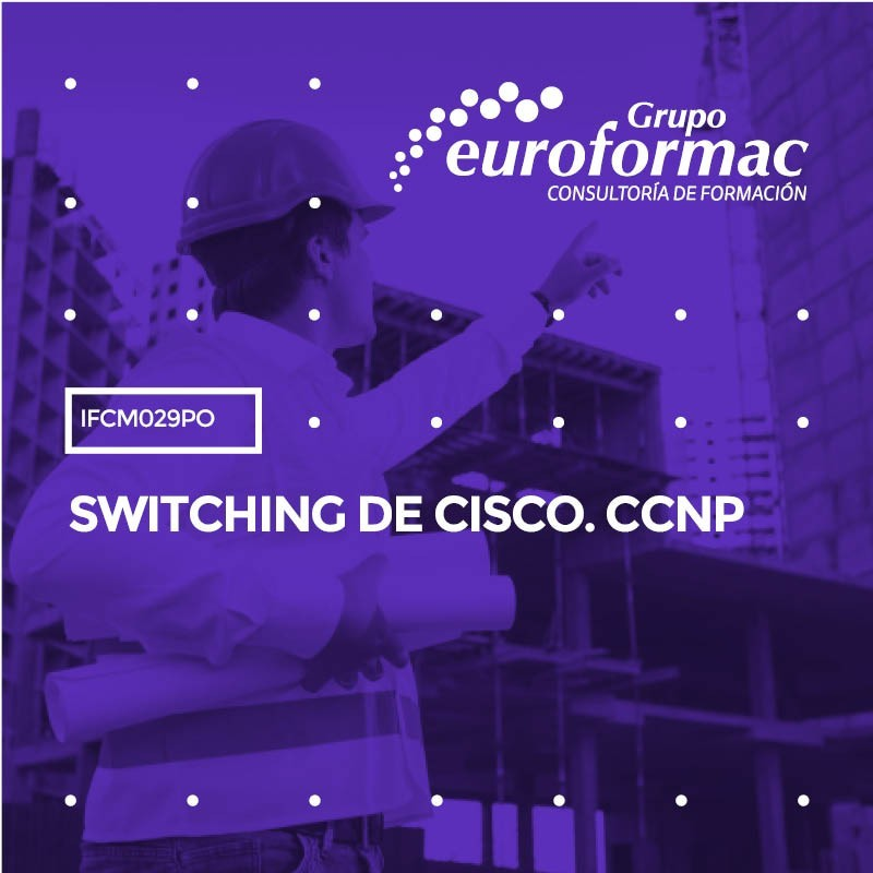 SWITCHING DE CISCO. CCNP