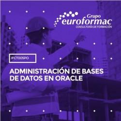 IFCT005PO - ADMINISTRACIÓN DE BASES DE DATOS EN ORACLE--ONLINE  40 horas