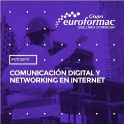 IFCT028PO - COMUNICACIÓN DIGITAL Y NETWORKING EN INTERNET--ONLINE  30 horas