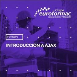 IFCT058PO - INTRODUCCIÓN A AJAX--ONLINE  25 horas