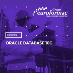 IFCT074PO - ORACLE DATABASE 10G--ONLINE  30 horas