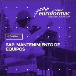 IFCT099PO - SAP: MANTENIMIENTO DE EQUIPOS--ONLINE  24 horas