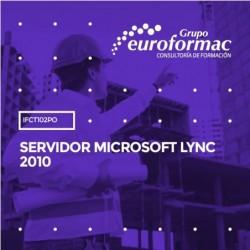 IFCT102PO - SERVIDOR MICROSOFT LYNC 2010--ONLINE  25 horas