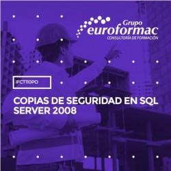IFCT110PO - COPIAS DE SEGURIDAD EN SQL SERVER 2008--ONLINE  25 horas