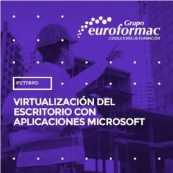 IFCT118PO - VIRTUALIZACIÓN DEL ESCRITORIO CON APLICACIONES MICROSOFT--ONLINE  25 horas