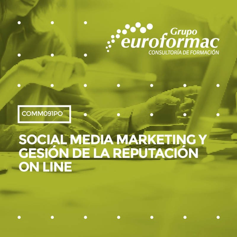 SOCIAL MEDIA MARKETING Y GESTIÓN DE LA REPUTACIÓN ON LINE