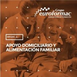 MF0251_2: APOYO DOMICILIARIO Y ALIMENTACIÓN FAMILIAR--MIXTA  100 horas