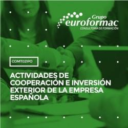 COMT021PO - ACTIVIDADES DE COOPERACIÓN E INVERSIÓN EXTERIOR DE LA EMPRESA ESPAÑOLA--ONLINE  30 horas