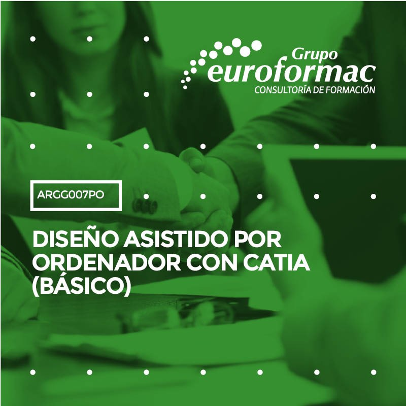 DISEÑO ASISTIDO POR ORDENADOR CON CATIA (BÁSICO)