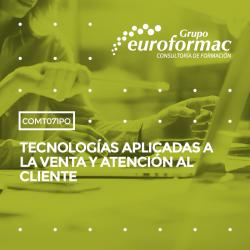 COMT071PO - TECNOLOGÍAS APLICADAS A LA VENTA Y ATENCIÓN AL CLIENTE--ONLINE  20 horas