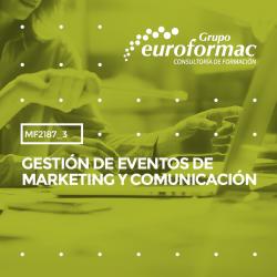 MF2187_3: Gestión de eventos de marketing y comunicación--PRESENCIAL  90 horas