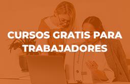 Cursos Gratis Trabajadores, ERTE y Autónomos  en Madrid
